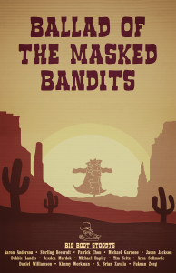 Ballad of the Masked Bandits