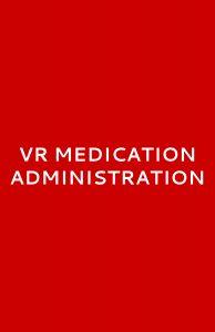 VR Medication Administration